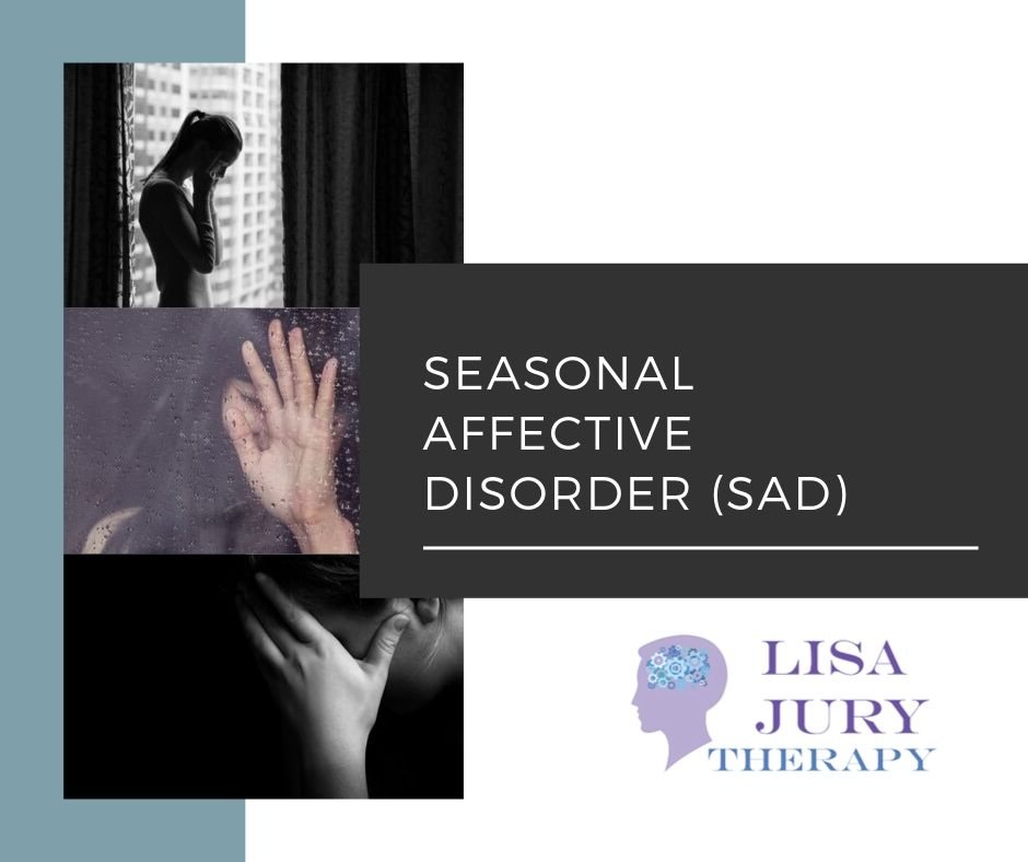 Seasonal Affective Disorder (SAD)